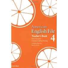 کتاب معلم American English File 4 (اوکسندن، لیتام-کونیگ و سلیگسون) (ویرایش اول 2008)