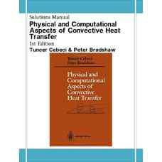 حل المسائل ابعاد فیزیکی و محاسباتی انتقال حرارت جابجائی (جبجی و بردشاو) (ویرایش اول 1998)