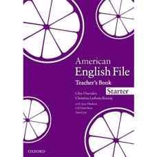 کتاب معلم American English File Starter (اوکسندن، لیتام-کونیگ و سلیگسون) (ویرایش اول 2008)