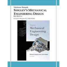 حل المسائل طراحی اجزای مکانیکی شیگلی (بودیناس و نیسبت) (ویرایش هشتم 2006)