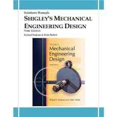 حل المسائل طراحی اجزای مکانیکی شیگلی (بودیناس و نیسبت) (ویرایش نهم 2010)
