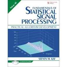 مبانی پردازش آماری سیگنال ها، جلد سوم: طراحی عملی الگوریتم ها (کای) (ویرایش اول 2013)