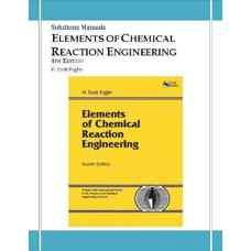 حل المسائل اصول مهندسی واکنش شیمیائی (طراحی راکتور) (فاگلر) (ویرایش چهارم 2006)