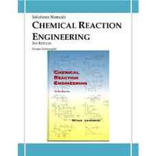 حل المسائل مهندسی واکنش شیمیائی (طراحی راکتور) (لون اشپیل) (ویرایش سوم 1998)