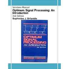 حل المسائل مقدمه ای بر پردازش بهینه سیگنال ها (اورفانیدیس) (ویرایش دوم 1988)