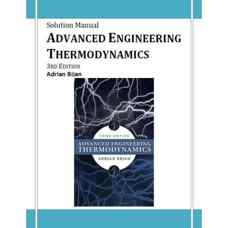 حل المسائل ترمودینامیک مهندسی پیشرفته (بیجان) (ویرایش سوم 2006)