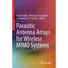آرایه های آنتن پارازیتی برای سیستم های MIMO بیسیم (کالیس، کاناتاس و پاپادیاس) (ویرایش اول 2013)