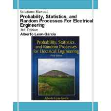 حل المسائل احتمال، آمار و فرآیندهای تصادفی برای مهندسی برق (لئون-گارسیا) (ویرایش سوم 2008)
