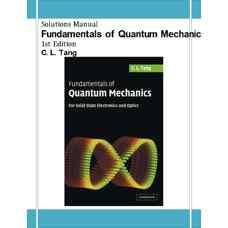 حل المسائل اصول مکانیک کوانتومی: برای الکترونیک و اپتیک حالت جامد (تنگ) (ویرایش اول 2005)