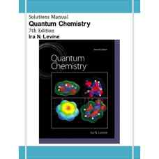حل المسائل شیمی کوانتومی (لوین) (ویرایش هفتم 2013)