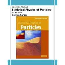 حل المسائل فیزیک آماری ذرات بنیادی (کاردار) (ویرایش اول 2007)