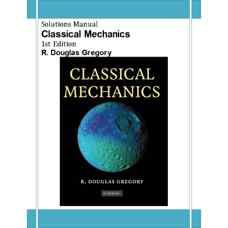 حل المسائل مکانیک کلاسیک (گریگوری) (ویرایش اول 2006)