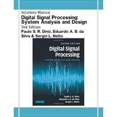 حل المسائل پردازش سیگنال های دیجیتال: تحلیل و طراحی سیستم ها (دینیز، داسیلوا و نتو) (ویرایش دوم 2010)
