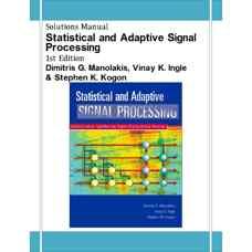 حل المسائل پردازش آماری و تطبیقی سیگنال ها (مانولاکیس، اینگل و کوگون) (ویرایش اول 1999)