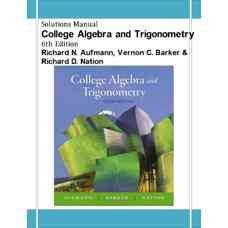 حل المسائل جبر خطی و مثلثات دانشگاهی (آفمن، بارکر و نیشن) (ویرایش ششم 2007)