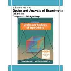 حل المسائل طراحی و تحلیل آزمایش ها (مونتگومری) (ویرایش ششم 2005)