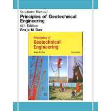 حل المسائل مبانی مهندسی ژئوتکنیک (داس) (ویرایش ششم 2005)