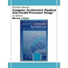 حل المسائل معماری کامپیوتر: طراحی پردازنده های موازی و خط لوله ای (فلین) (ویرایش اول 1995)