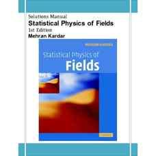 حل المسائل فیزیک آماری میدان (کاردار) (ویرایش اول 2007)