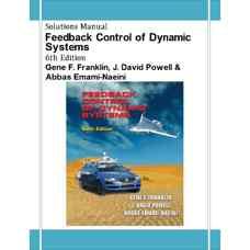 حل المسائل کنترل بازخوردی سیستم های دینامیک (فرانکلین، پاول و امامی نائینی) (ویرایش ششم 2009)
