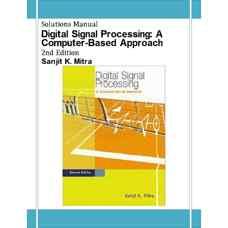 حل المسائل پردازش سیگنال های دیجیتال: رویکردی کامپیوترمحور (میترا) (ویرایش دوم 2001)