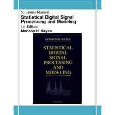 حل المسائل پردازش و مدلسازی آماری سیگنال های دیجیتال (هایس) (ویرایش اول 1996)