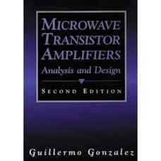 تقویت کننده های مایکروویو ترانزیستوری: تحلیل و طراحی (گونزالز) (ویرایش دوم 1996)