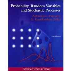 احتمال، متغیرهای تصادفی و فرآیندهای اتفاقی (پاپولیس و پیلای) (ویرایش چهارم 2002)