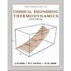 مقدمه ای بر ترمودینامیک مهندسی شیمی (اسمیت، ون نس و ابوت) (ویرایش ششم 2000)