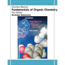 حل المسائل مبانی شیمی آلی (سولومانز) (ویرایش پنجم 1998)