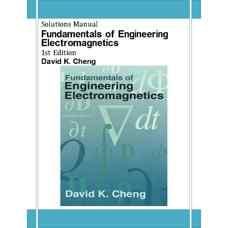 حل المسائل مبانی الکترومغناطیس مهندسی (چنگ) (ویرایش اول 1992)