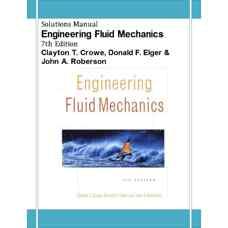 حل المسائل مکانیک سیالات مهندسی (کرو، الگر و رابرسون) (ویرایش هفتم 2000)