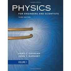 فیزیک برای مهندسی و علوم پایه: جلد اول (اوهانیان و مارکرت) (ویرایش سوم 2006)