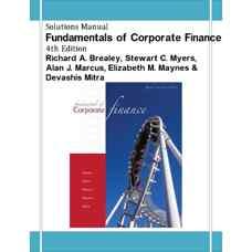 حل المسائل مبانی مالی شرکت (بریلی، مایرز، مارکوس، ماینس و میترا) (ویرایش چهارم 2009)