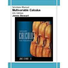 حل المسائل حساب دیفرانسیل و انتگرال چند متغیره: توابع غیرجبری پایه (استوارت) (ویرایش ششم 2007)