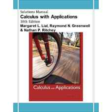 حل المسائل حساب دیفرانسیل و انتگرال همراه با کاربردها (لایال، گرینول و ریچی) (ویرایش دهم 2011)