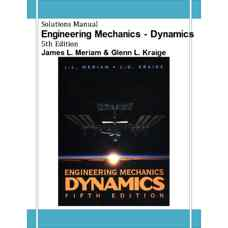 حل المسائل مکانیک مهندسی: دینامیک (مریام و کریگ) (ویرایش پنجم 2001)