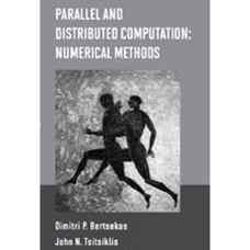 محاسبات توزیع شده و موازی: روش های عددی (برتسکاس و سیتسیکلیس) (ویرایش اول 1997)
