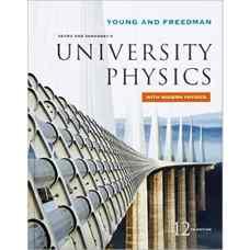 فیزیک دانشگاهی سیرز و زیمانسکی همراه با فیزیک مدرن (یانگ، فریدمن و فورد) (ویرایش دوازدهم 2007)