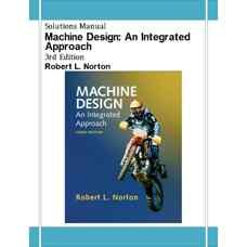 حل المسائل طراحی ماشین: رویکردی یکپارچه (نورتون) (ویرایش سوم 2005)