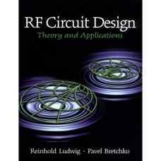 طراحی مدارهای RF: تئوری و کاربردها (لودویگ و برچکو) (ویرایش اول 2000)
