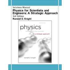 حل المسائل فیزیک برای مهندسی و علوم پایه: رویکردی استراتژیک (نایت) (ویرایش سوم 2012)