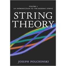 نظریه ریسمان: جلد اول (پولچینسکی) (ویرایش اول 2005)