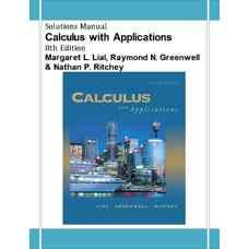 حل المسائل حساب دیفرانسیل و انتگرال همراه با کاربردها (لایال، گرینول و ریچی) (ویرایش هشتم 2004)