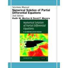 حل المسائل حل عددی معادلات دیفرانسیل با مشتقات جزئی (مورتون و مه یرز) (ویرایش دوم 2005)