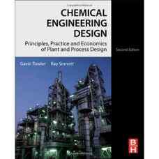 طراحی مهندسی شیمی: مبانی، عملیات و اقتصاد در طراحی کارخانه و فرآیند (تاولر و سینات) (ویرایش دوم 2012)