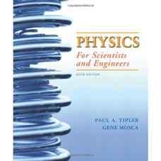 فیزیک برای علوم پایه و مهندسی (تیپلر و موسکا) (ویرایش ششم 2007)