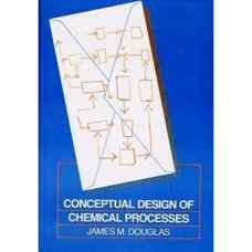 طراحی مفهومی فرآیندهای شیمیائی (داگلاس) (ویرایش اول 1988)