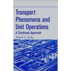 پدیده های انتقال و عملیات واحد: رویکردی مشترک (گریسکی) (ویرایش اول 2002)