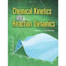 سینتیک شیمیائی و دینامیک واکنشها (هوستون) (ویرایش اول 2001)
